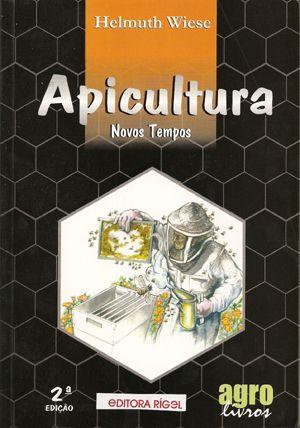 Livro: Apicultura - Novos Tempos - Livro